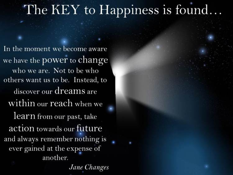 We hold our own key to happiness